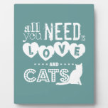 All you need is LOVE and CATS Plaque