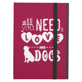 All You Need is Love... And Dogs iPad Air Cover