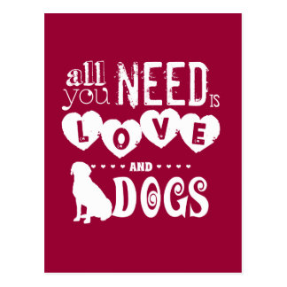 All You Need is Love... And Dogs Postcard