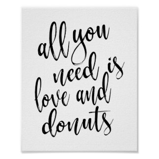 All you need is love and donuts 8x10 wedding sign