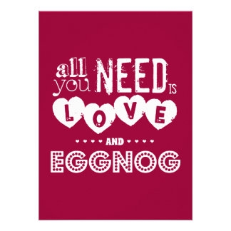 All You Need is Love and Eggnog christmas Personalized Invite