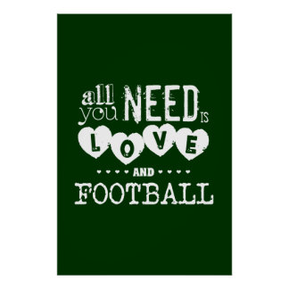 All You Need is Love and Football Poster