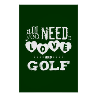 All You Need is Love and Golf Print