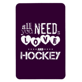 All You Need is Love and Hockey Rectangular Photo Magnet