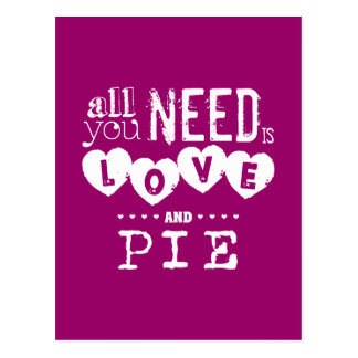 All You Need is Love and Pie Postcard