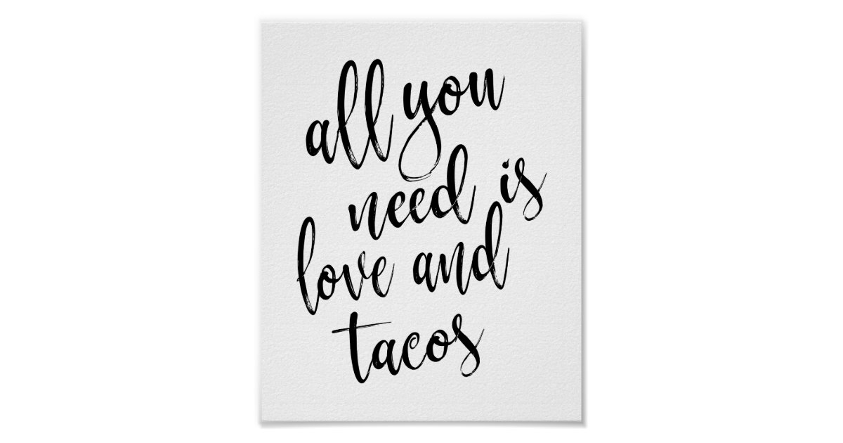 All You Need Is Love Wedding Invitations: All You Need Is Love And Tacos 8x10 Wedding Sign