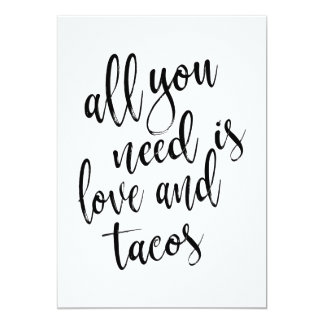 All you need is love and tacos affordable sign card