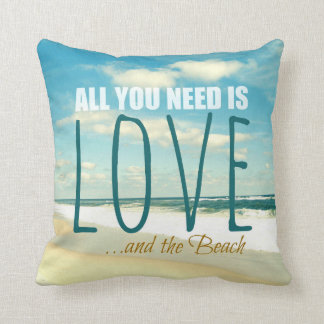 ALL YOU NEED IS LOVE AND THE BEACH PILLOW
