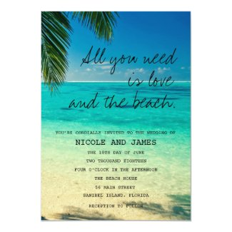 All You Need Is Love and The Beach Wedding Invite