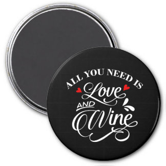 All You Need is Love and Wine Chalkboard Magnet