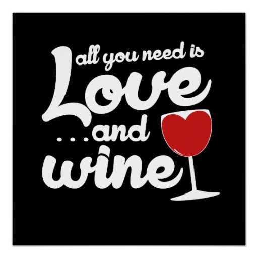 All You Need is Love and Wine Poster