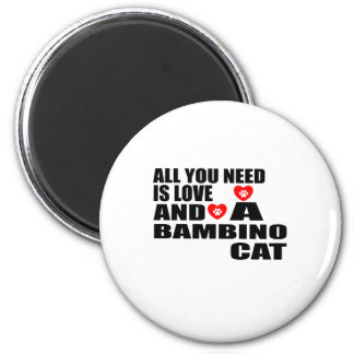 ALL YOU NEED IS LOVE BAMBINO CAT DESIGNS MAGNET