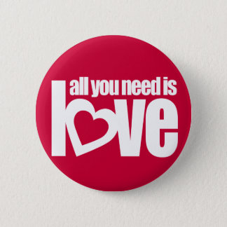 """""""all you need is love"""" button badge in red / white"""