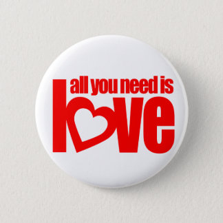 """""""all you need is love"""" button badge in white / red"""