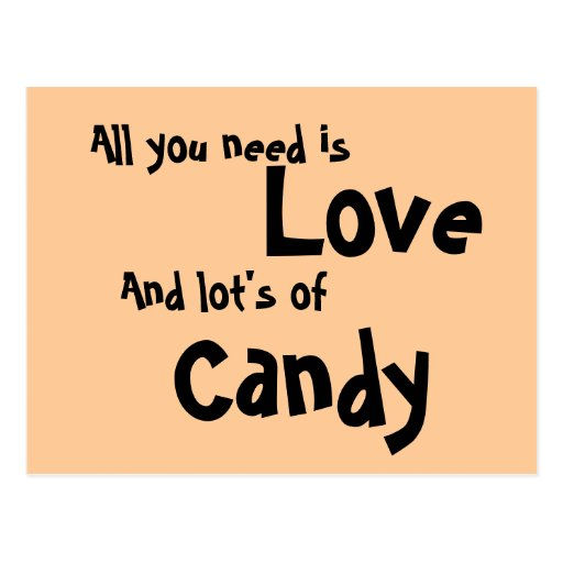 All you need is Love & Candy Postcard