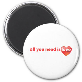 All you need is LOVE - HEART Magnet