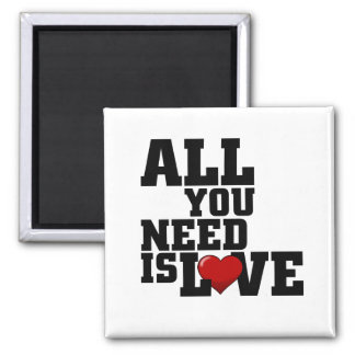 All You Need Is Love 2 Inch Square Magnet