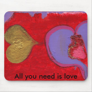 All you need is love mousepad