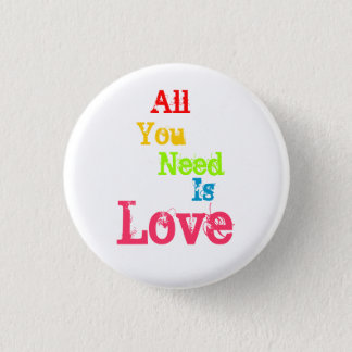 All You Need Is Love Pinback Button
