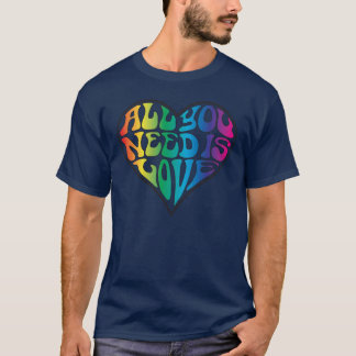 All You Need Is Love - Rainbow Letters T-Shirt