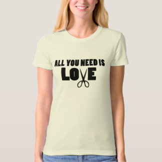 All You Need Is Love Regular T T-Shirt