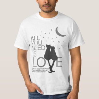 All you need is love (tee) t shirt