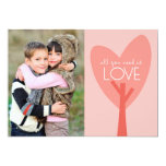 """All You Need Is Love Valentine's Day Photo Card 5"""" X 7"""" Invitation Card"""