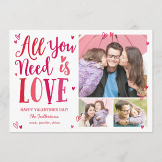 All You Need Is Love Valentine's Day Photo Cards
