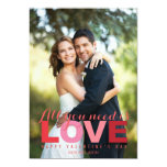 """All You Need Is Love Valentine's Day Photo Cards 5"""" X 7"""" Invitation Card"""