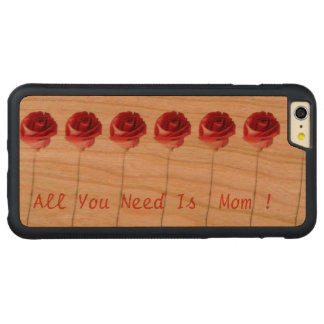 """""""All You Need Is Mom"""" Red Roses Cute Unique Carved Cherry iPhone 6 Plus Bumper Case"""