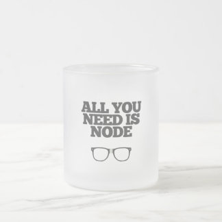 All You Need Is Node Nerd Typography Frosted Glass Coffee Mug