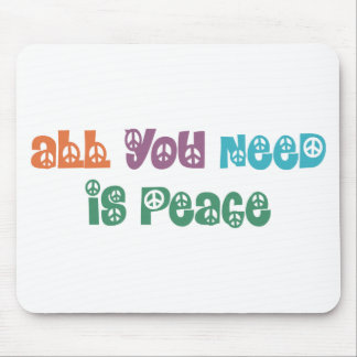 All You Need is Peace Products! Mouse Pad