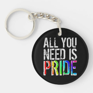 All you Need is Pride Keychain
