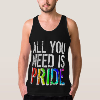 All you Need is Pride Tank Top