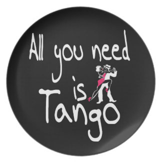 All you need is Tango Melamine Plate