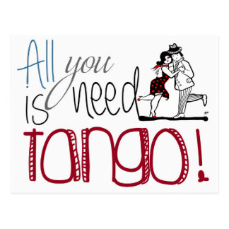 All you need is Tango quote Postcard