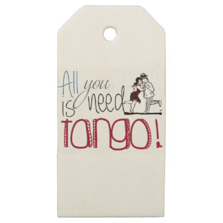 All you need is Tango quote Wooden Gift Tags