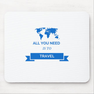 All you need is to travel - blue mouse pad