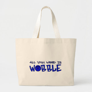 All you need is Wobble DUBSTEP BASS Bag