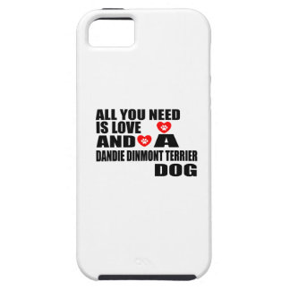 All You Need Love DANDIE DINMONT TERRIER Dogs Desi iPhone SE/5/5s Case