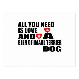 All You Need Love GLEN OF IMAAL TERRIER Dogs Desig Postcard