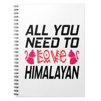 All You Need To Love Himalayan Cat Note Book