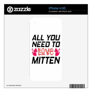 All You Need To Love Mitten Cat iPhone 4 Skins