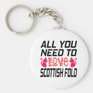All You Need To Love Scottish fold Cat Keychains