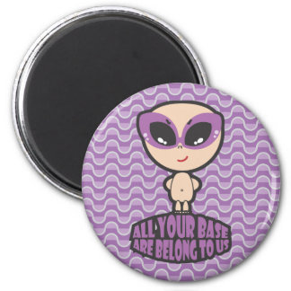 All Your Base Are Belong To Us Magnet