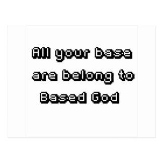 All your base belong to Based God Postcard