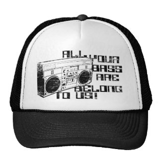All Your Bass Are Belong to Us! Trucker Hat