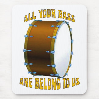 All Your Bass Mouse Pad
