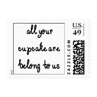 All Your Cupcake Are Belong To Us Black Text Postage