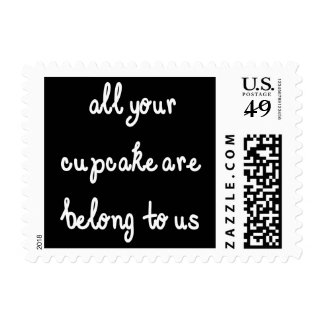 All Your Cupcake Are Belong To Us White Text Stamp